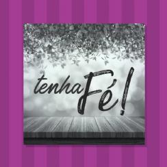 Foto 1 - Placa Tenha Fé!
